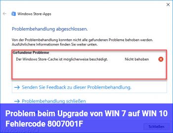 Problem beim Upgrade von WIN 7 auf WIN 10. Fehlercode:  8007001F