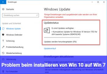 Problem beim installieren von Win 10 auf Win 7