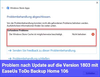 Problem nach Update auf die Version 1803 mit EaseUs ToDo Backup Home 10.6