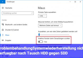 Problembehandlung/Systemwiederherstellung nicht verfügbar nach Tausch HDD gegen SDD