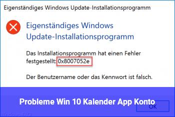 Probleme Win 10 Kalender App / Konto