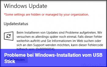 Probleme bei Windows-Installation vom USB Stick