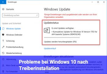 Probleme bei Windows 10 nach Treiberinstallation