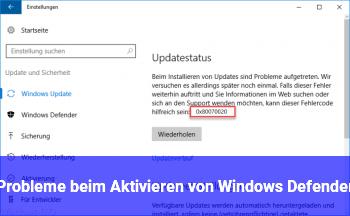 Probleme beim Aktivieren von Windows Defender