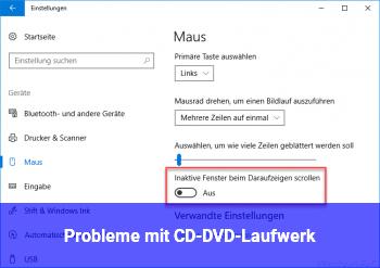 Probleme mit CD-/DVD-Laufwerk
