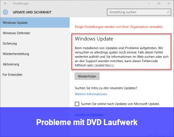 Probleme mit DVD Laufwerk