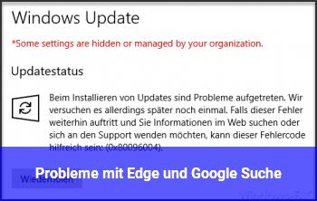 Probleme mit Edge und Google Suche