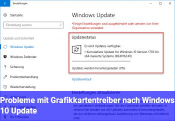 Probleme mit Grafikkartentreiber nach Windows 10 Update