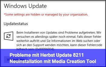 Probleme mit Herbst Update – Neuinstallation mit Media Creation Tool