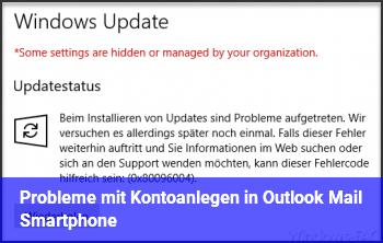 Probleme mit Kontoanlegen in Outlook Mail Smartphone