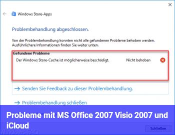 Probleme mit MS Office 2007, Visio 2007 und iCloud