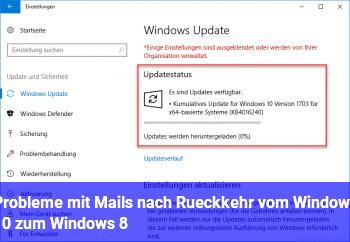 Probleme mit Mails nach Rückkehr vom Windows 10 zum Windows 8