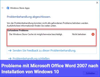 Probleme mit Microsoft Office Word 2007 nach Installation von Windows 10
