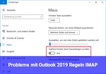 Probleme mit Outlook 2019 (Regeln / IMAP)