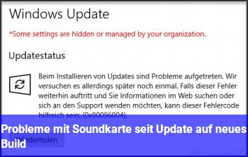 Probleme mit Soundkarte seit Update auf neues Build