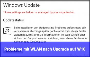 Probleme mit WLAN nach Upgrade auf W10