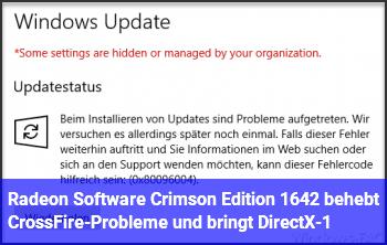 Radeon Software Crimson Edition 16.4.2 behebt CrossFire-Probleme und bringt DirectX-1