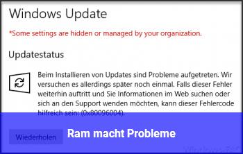 Ram macht Probleme