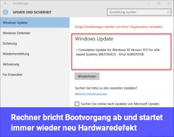 Rechner bricht Bootvorgang ab und startet immer wieder neu. Hardwaredefekt?