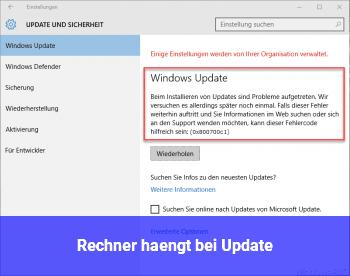 Rechner hängt bei Update