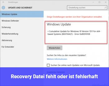 Recovery Datei fehlt oder ist fehlerhaft
