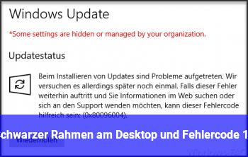 Schwarzer Rahmen am Desktop und Fehlercode 12