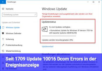 Seit 1709 Update 10016 Dcom Errors in der Ereignisanzeige