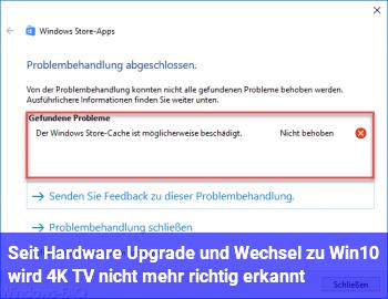 Seit Hardware Upgrade und Wechsel zu Win10 wird 4K TV nicht mehr richtig erkannt.