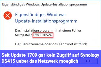 Seit Update 1709 gar kein Zugriff auf Synology DS415+ über das Netzwerk möglich