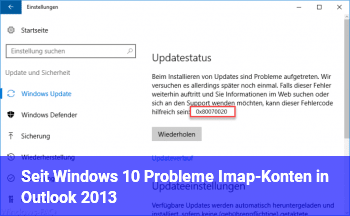 Seit Windows 10 Probleme Imap-Konten in Outlook 2013
