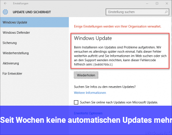 Seit Wochen keine automatischen Updates mehr
