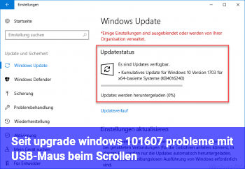 Seit upgrade windows 10/1607 probleme mit USB-Maus beim Scrollen