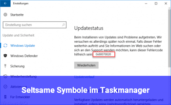 Seltsame Symbole im Taskmanager