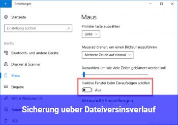 Sicherung über Dateiversinsverlauf