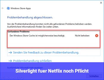 Silverlight für Netflix noch Pflicht?