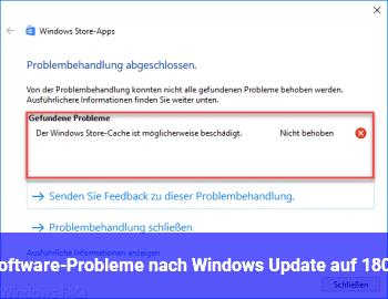Software-Probleme nach Windows Update auf 1803