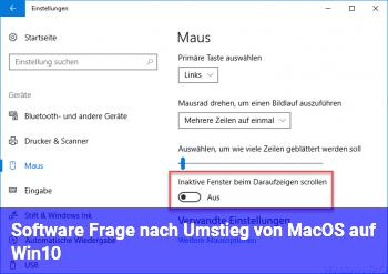 Software Frage nach Umstieg von MacOS auf Win10