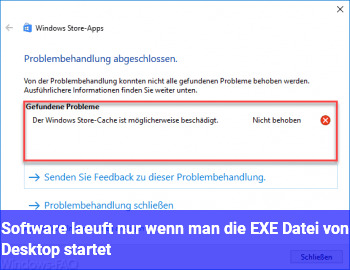 Software läuft nur wenn man die EXE Datei von Desktop startet