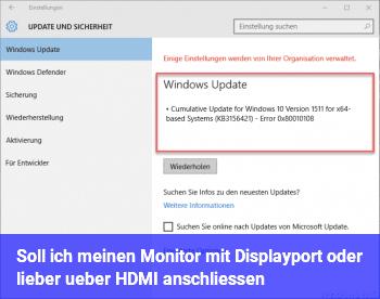 Soll ich meinen Monitor mit Displayport oder lieber über HDMI anschließen?