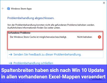 Spaltenbreiten haben sich nach Win 10 Update in allen vorhandenen Excel-Mappen verändert
