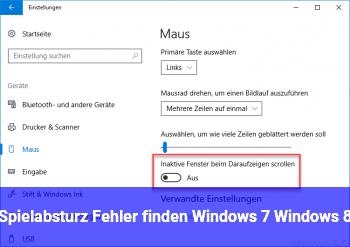Spielabsturz Fehler finden Windows 7, Windows 8