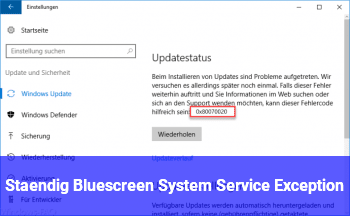 "Ständig Bluescreen ""System_Service_Exception"""