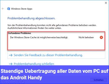 Ständige Übertragung aller Daten vom PC auf das Androit Handy