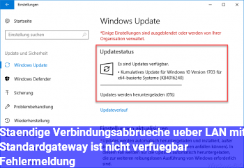 """Ständige Verbindungsabbrüche über LAN mit """"Standardgateway ist nicht verfügbar"""" Fehlermeldung"""