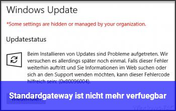 Standardgateway ist nicht mehr verfügbar
