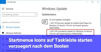 Startmenü + Icons auf Taskleiste starten verzögert nach dem Booten