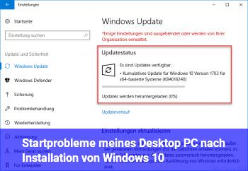 Startprobleme meines Desktop PC nach Installation von Windows 10