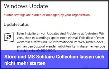 Store und MS Solitaire Collection lassen sich nicht mehr starten