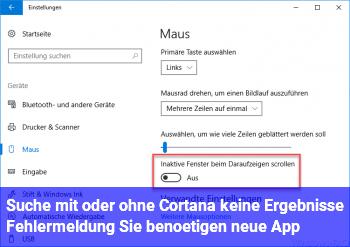 Suche (mit oder ohne Cortana) keine Ergebnisse, Fehlermeldung: Sie benötigen neue App