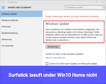 Surfstick läuft under Win10 Home nicht